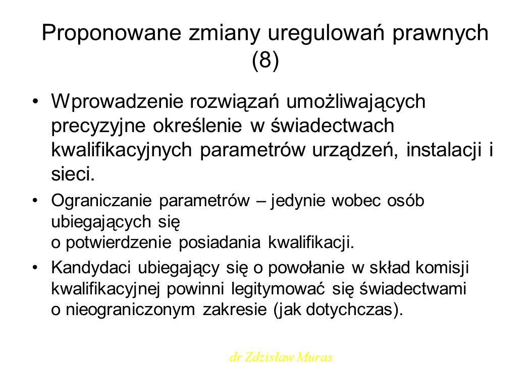 Proponowane zmiany uregulowań prawnych (8)