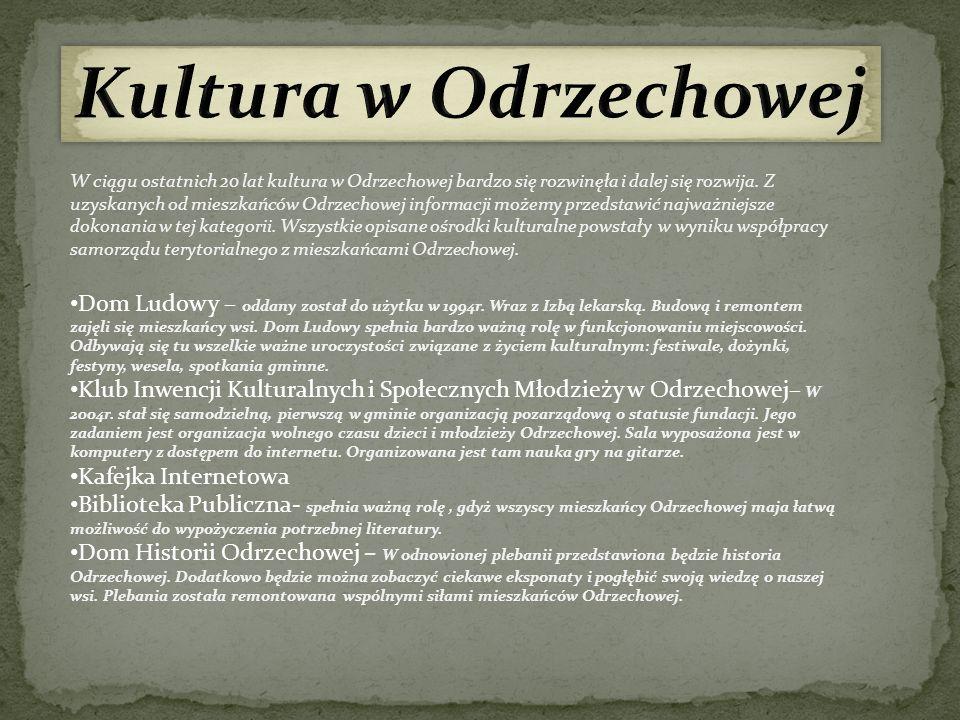 Kultura w Odrzechowej