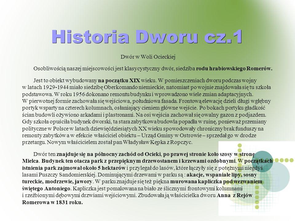 Historia Dworu cz.1 Dwór w Woli Ocieckiej