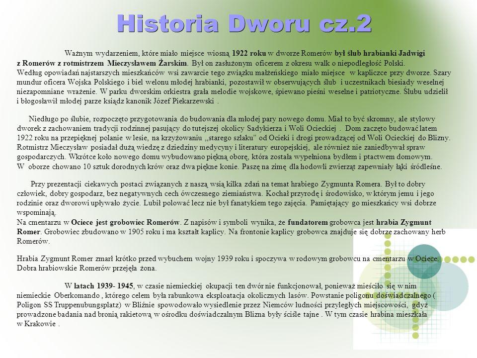 Historia Dworu cz.2