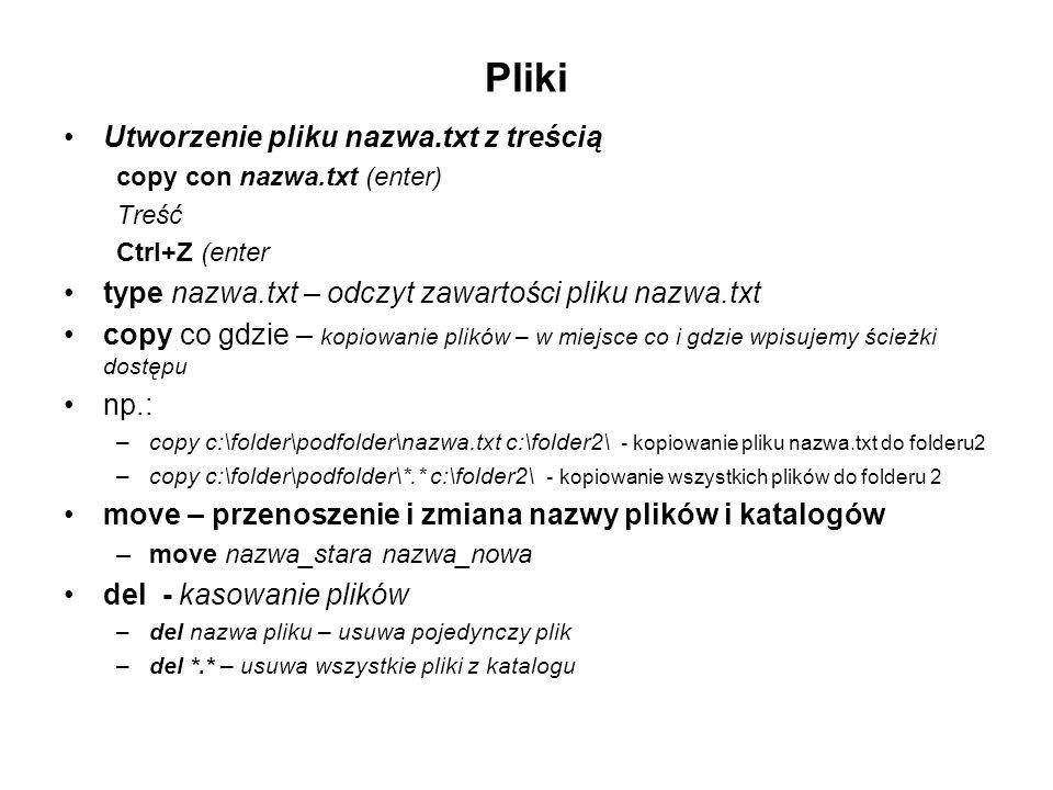 Pliki Utworzenie pliku nazwa.txt z treścią