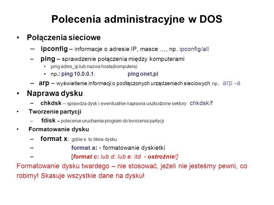 Polecenia administracyjne w DOS