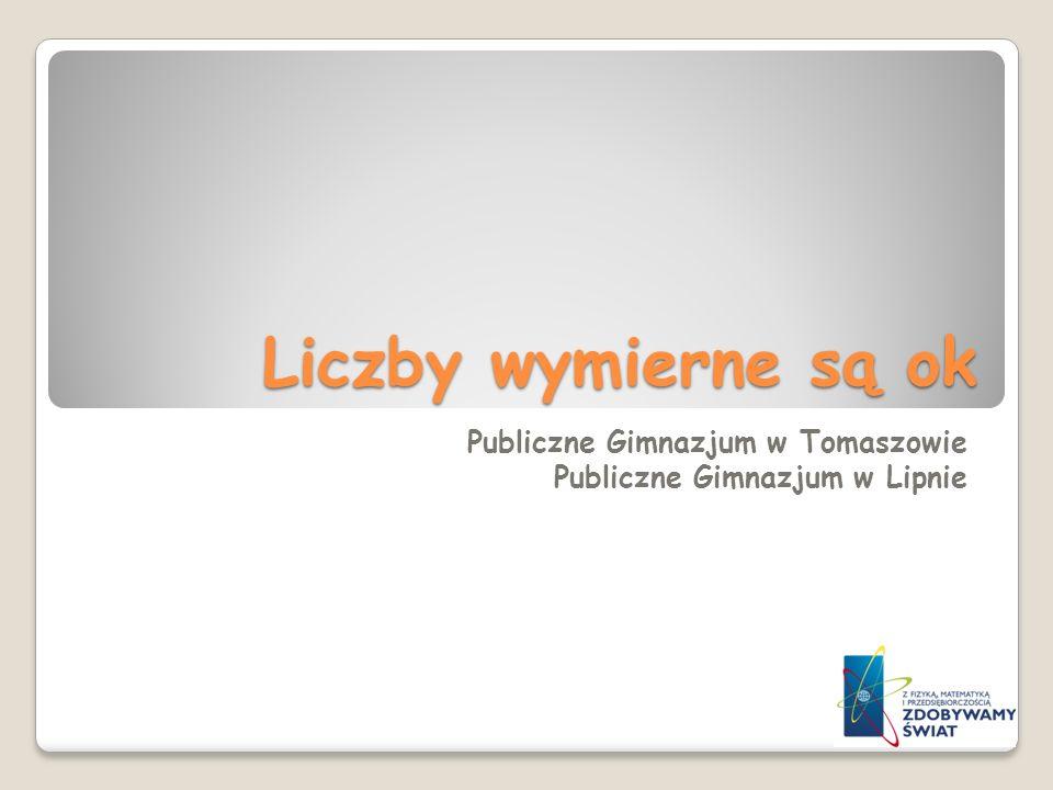 Publiczne Gimnazjum w Tomaszowie Publiczne Gimnazjum w Lipnie