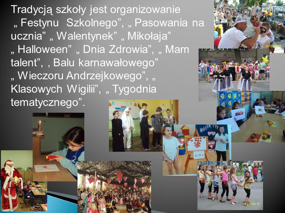 Tradycją szkoły jest organizowanie