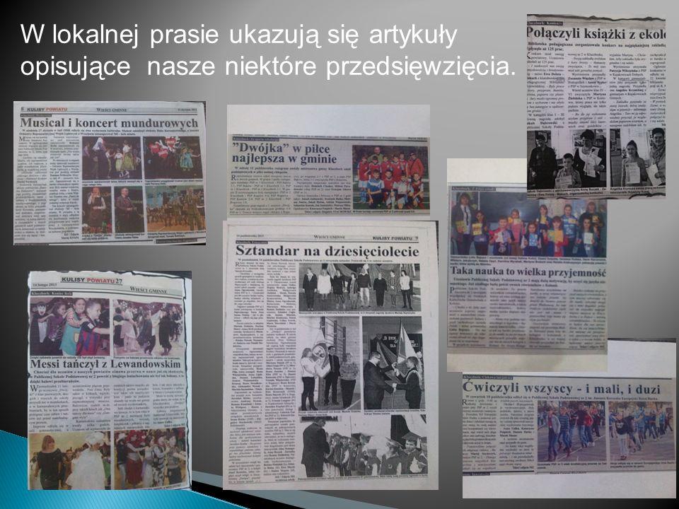 W lokalnej prasie ukazują się artykuły opisujące nasze niektóre przedsięwzięcia.