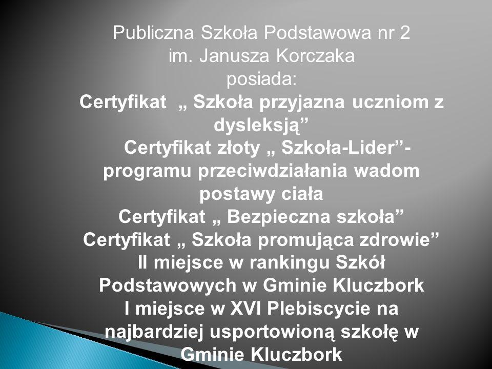 Publiczna Szkoła Podstawowa nr 2 im. Janusza Korczaka posiada: