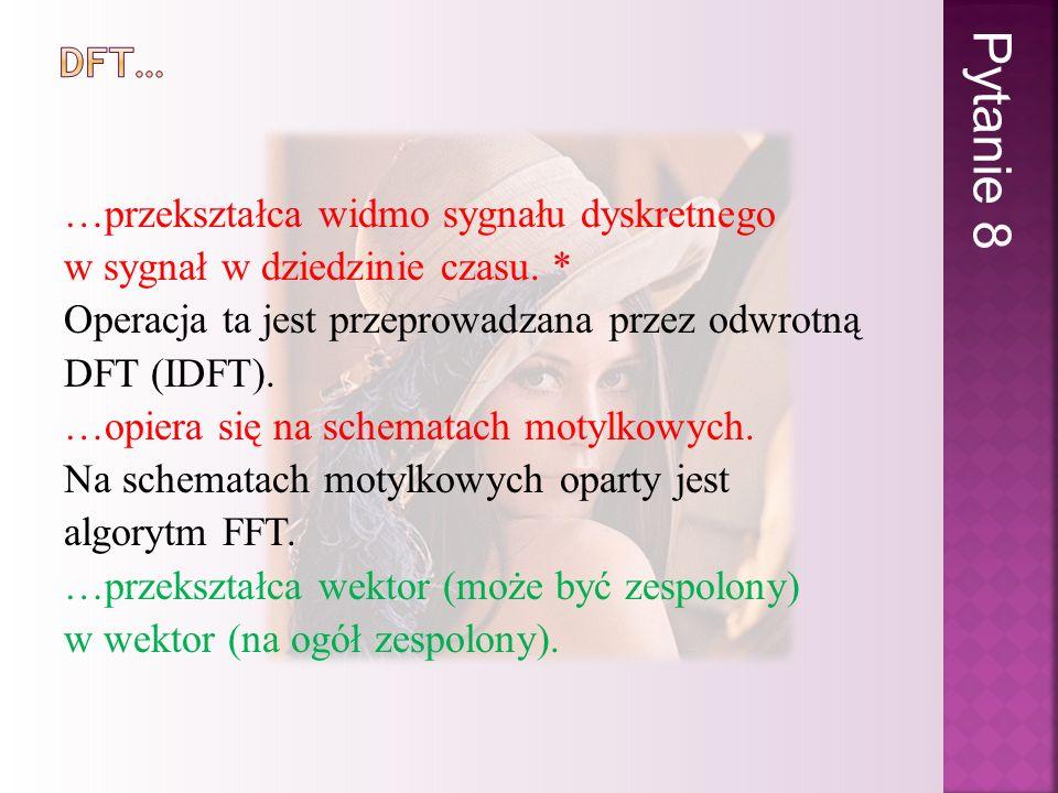 Pytanie 8 DFT…