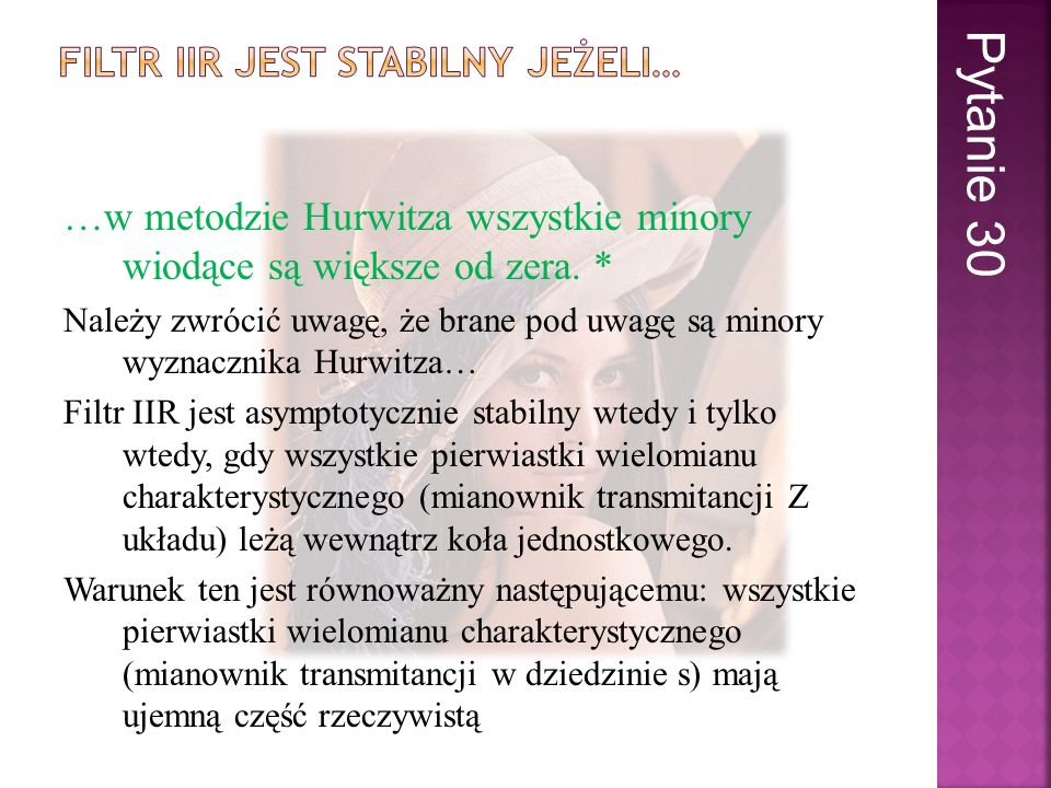 Filtr iir jest stabilny jeżeli…
