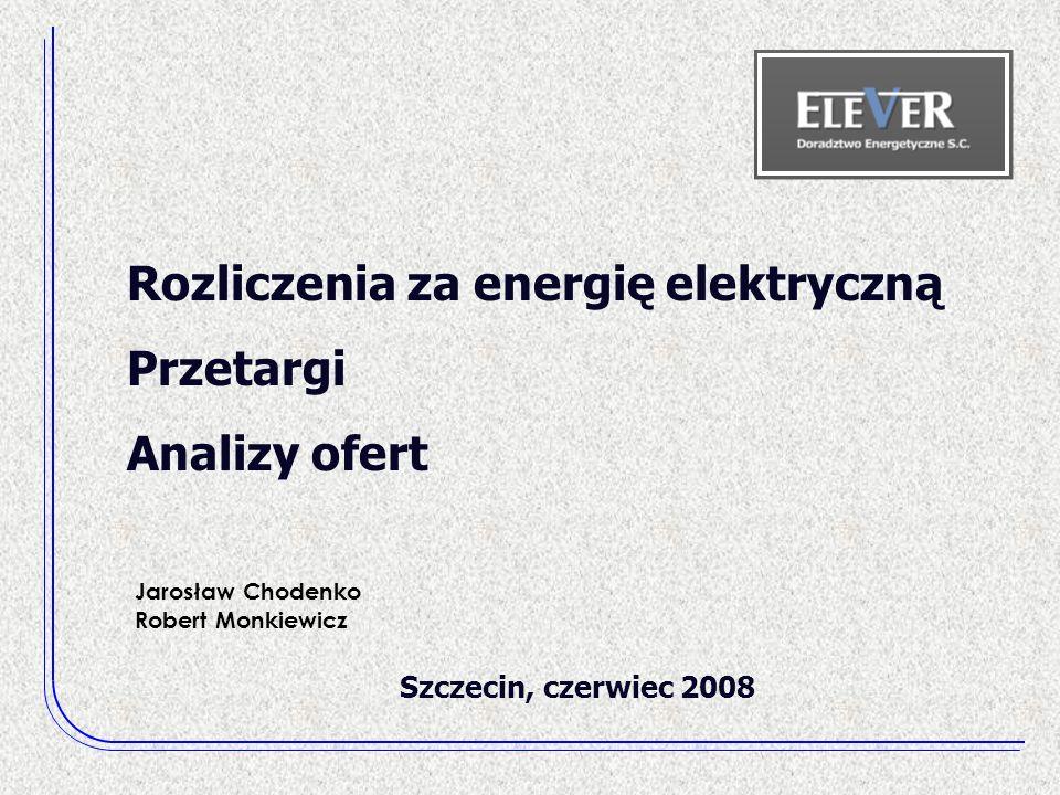Rozliczenia za energię elektryczną Przetargi Analizy ofert
