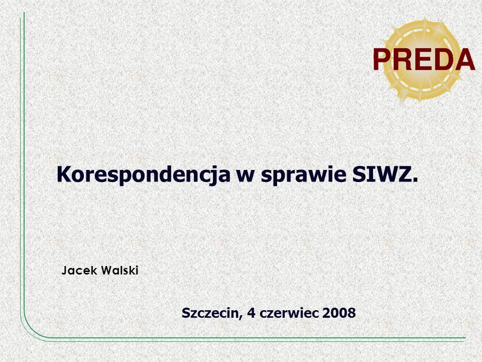 Korespondencja w sprawie SIWZ.