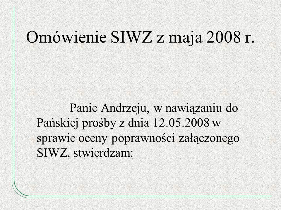 Omówienie SIWZ z maja 2008 r.