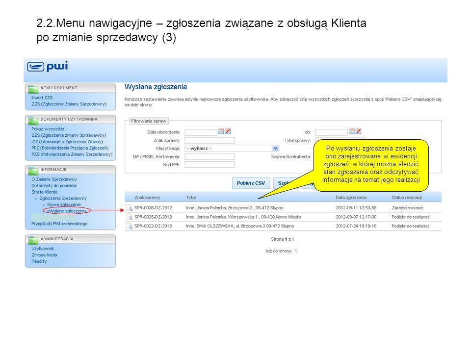 2.2.Menu nawigacyjne – zgłoszenia związane z obsługą Klienta po zmianie sprzedawcy (3)