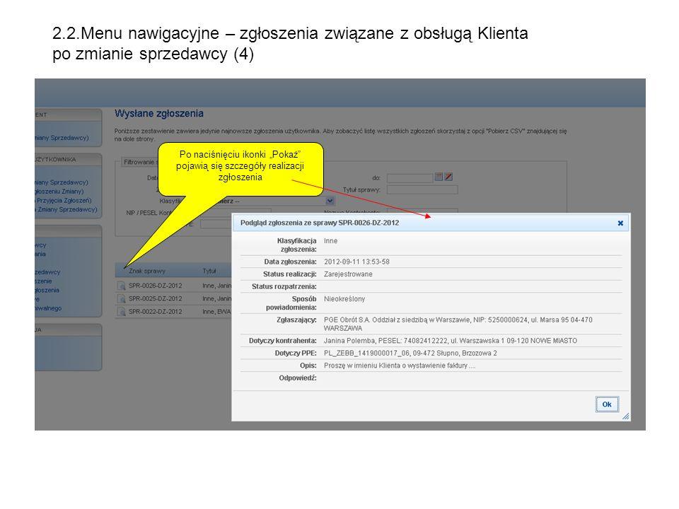 2.2.Menu nawigacyjne – zgłoszenia związane z obsługą Klienta po zmianie sprzedawcy (4)