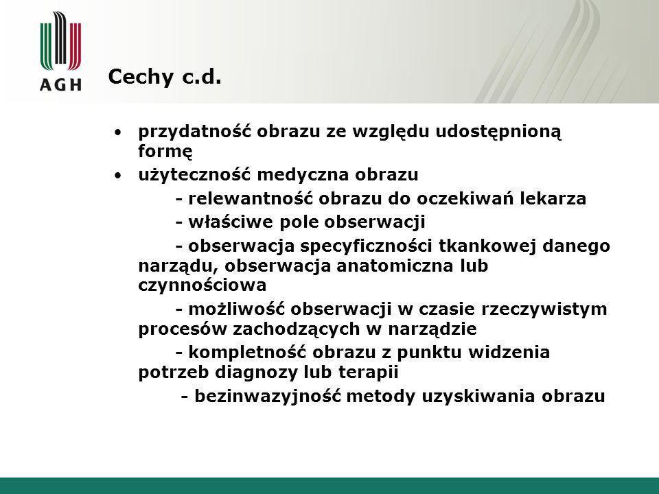 Cechy c.d. przydatność obrazu ze względu udostępnioną formę