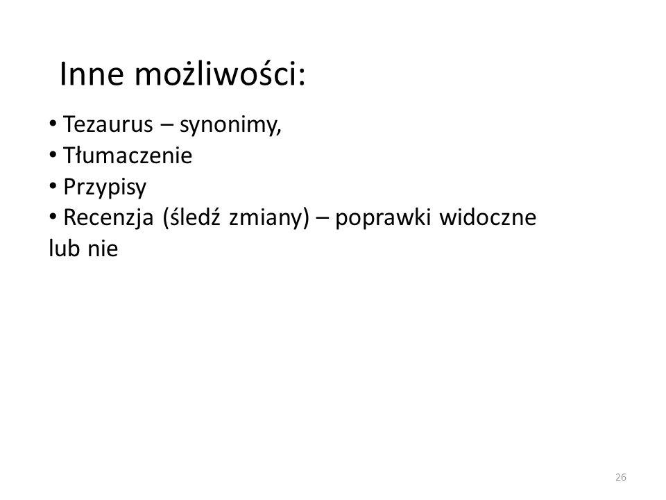 Inne możliwości: Tezaurus – synonimy, Tłumaczenie Przypisy