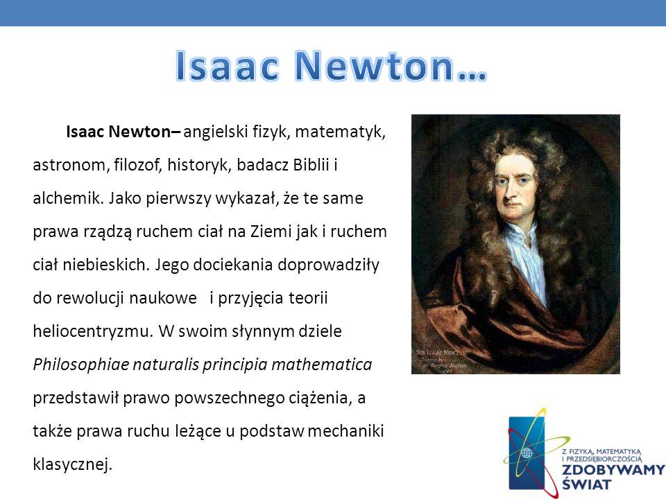 Isaac Newton…