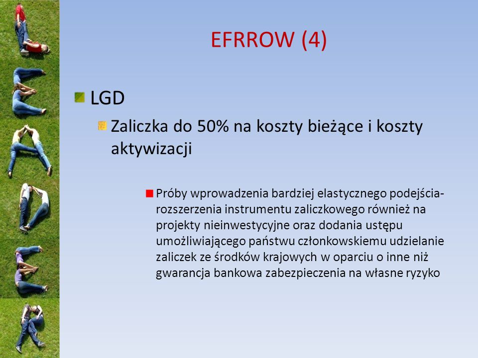 EFRROW (4) LGD Zaliczka do 50% na koszty bieżące i koszty aktywizacji