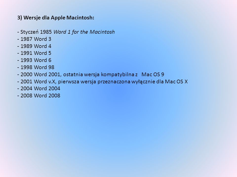 3) Wersje dla Apple Macintosh: