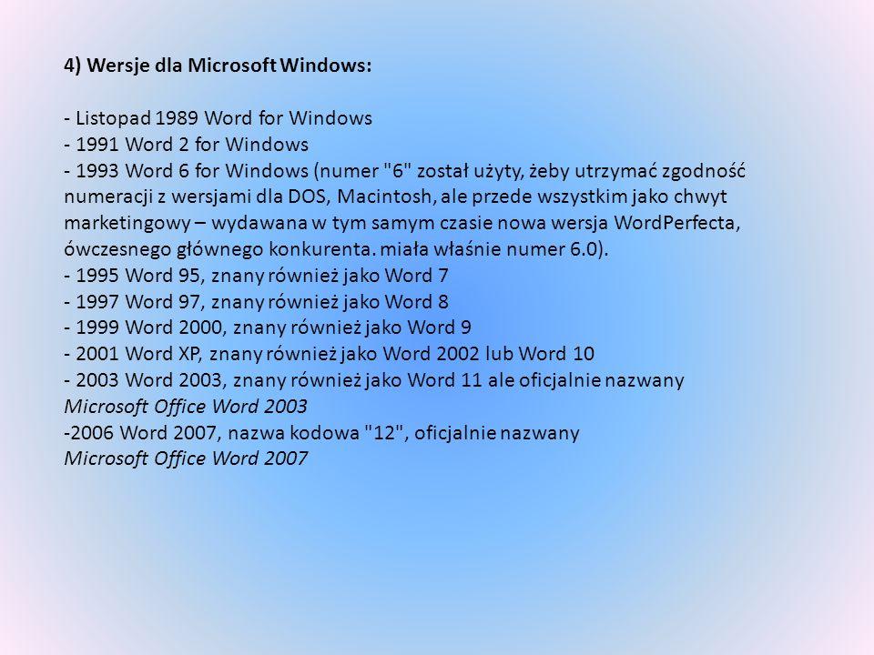 4) Wersje dla Microsoft Windows: