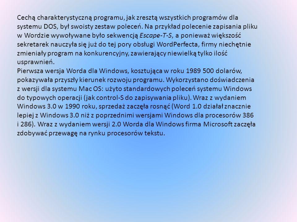 Cechą charakterystyczną programu, jak zresztą wszystkich programów dla systemu DOS, był swoisty zestaw poleceń. Na przykład polecenie zapisania pliku w Wordzie wywoływane było sekwencją Escape-T-S, a ponieważ większość sekretarek nauczyła się już do tej pory obsługi WordPerfecta, firmy niechętnie zmieniały program na konkurencyjny, zawierający niewielką tylko ilość usprawnień.