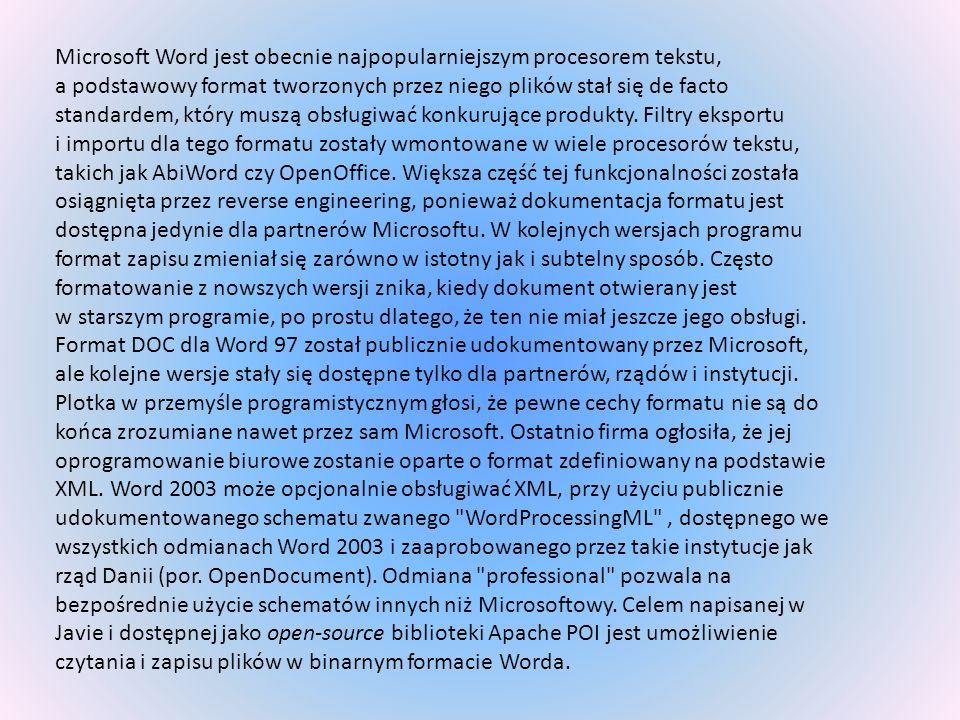 Microsoft Word jest obecnie najpopularniejszym procesorem tekstu,