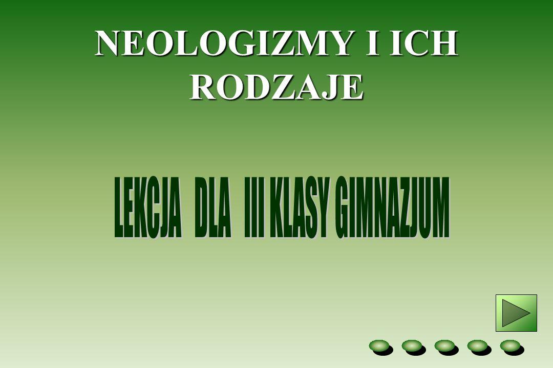 NEOLOGIZMY I ICH RODZAJE