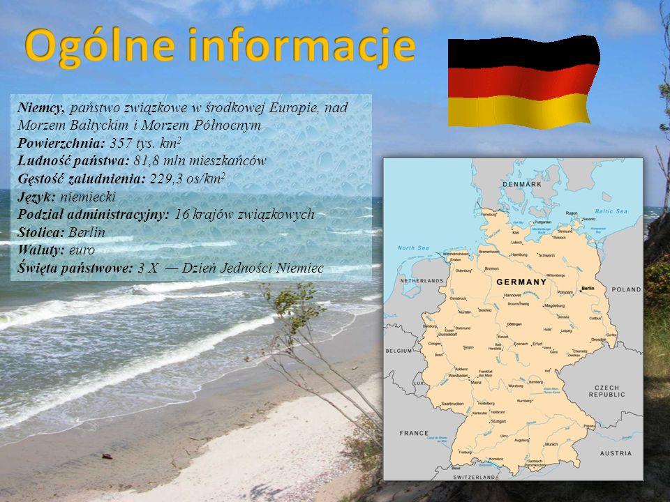 Ogólne informacje Niemcy, państwo związkowe w środkowej Europie, nad Morzem Bałtyckim i Morzem Północnym.