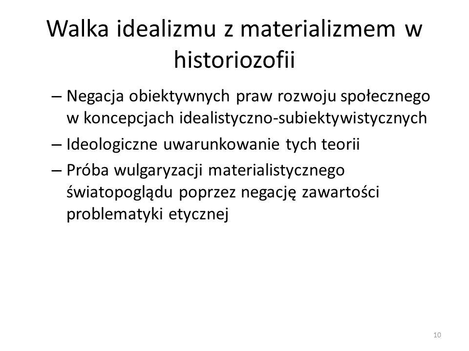 Walka idealizmu z materializmem w historiozofii