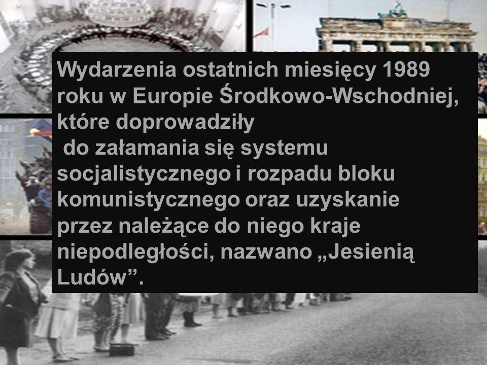 Wydarzenia ostatnich miesięcy 1989 roku w Europie Środkowo-Wschodniej, które doprowadziły