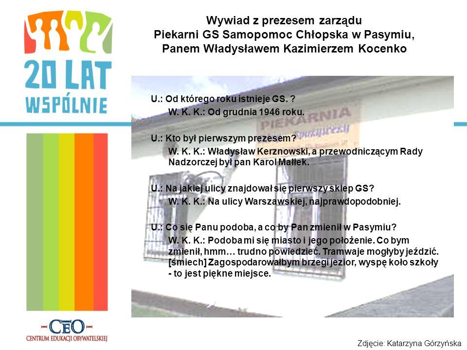 Wywiad z prezesem zarządu Piekarni GS Samopomoc Chłopska w Pasymiu,