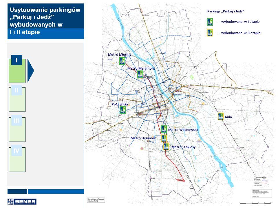 """Usytuowanie parkingów """"Parkuj i Jedź wybudowanych w I i II etapie"""