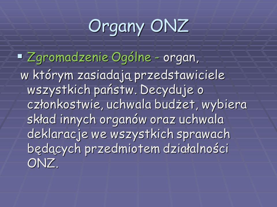 Organy ONZ Zgromadzenie Ogólne - organ,