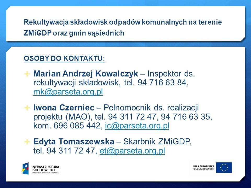Rekultywacja składowisk odpadów komunalnych na terenie ZMiGDP oraz gmin sąsiednich