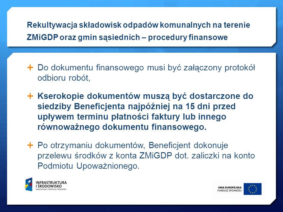 Do dokumentu finansowego musi być załączony protokół odbioru robót,