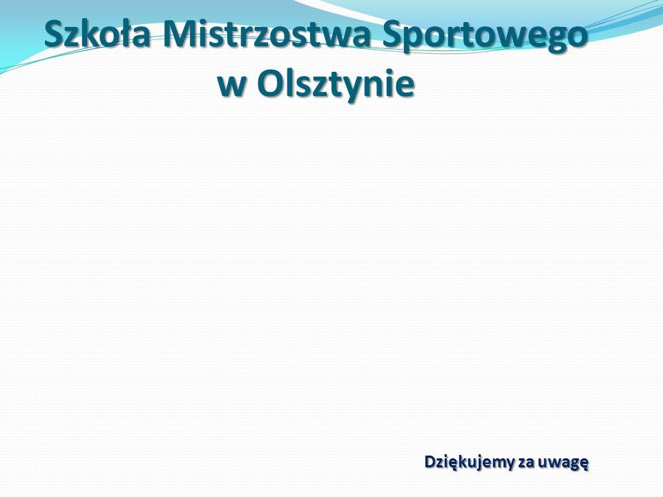 Szkoła Mistrzostwa Sportowego w Olsztynie