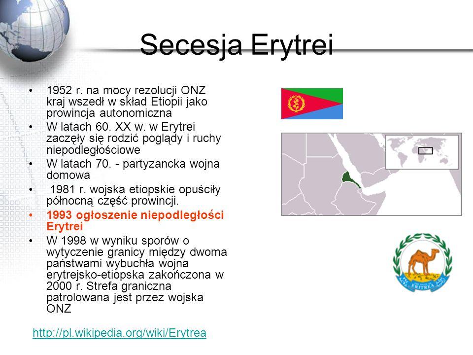 Secesja Erytrei 1952 r. na mocy rezolucji ONZ kraj wszedł w skład Etiopii jako prowincja autonomiczna.