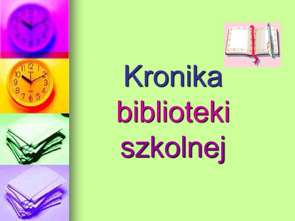 Kronika biblioteki szkolnej