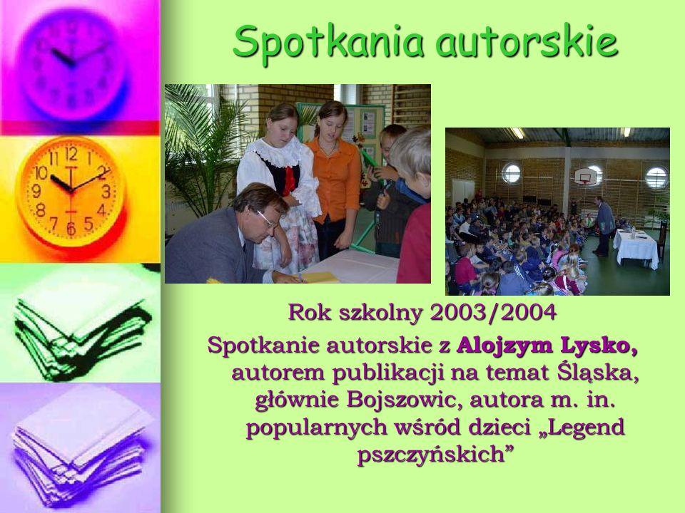 Spotkania autorskie Rok szkolny 2003/2004