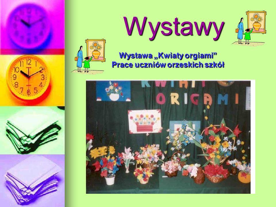 """Wystawa """"Kwiaty orgiami Prace uczniów orzeskich szkół"""