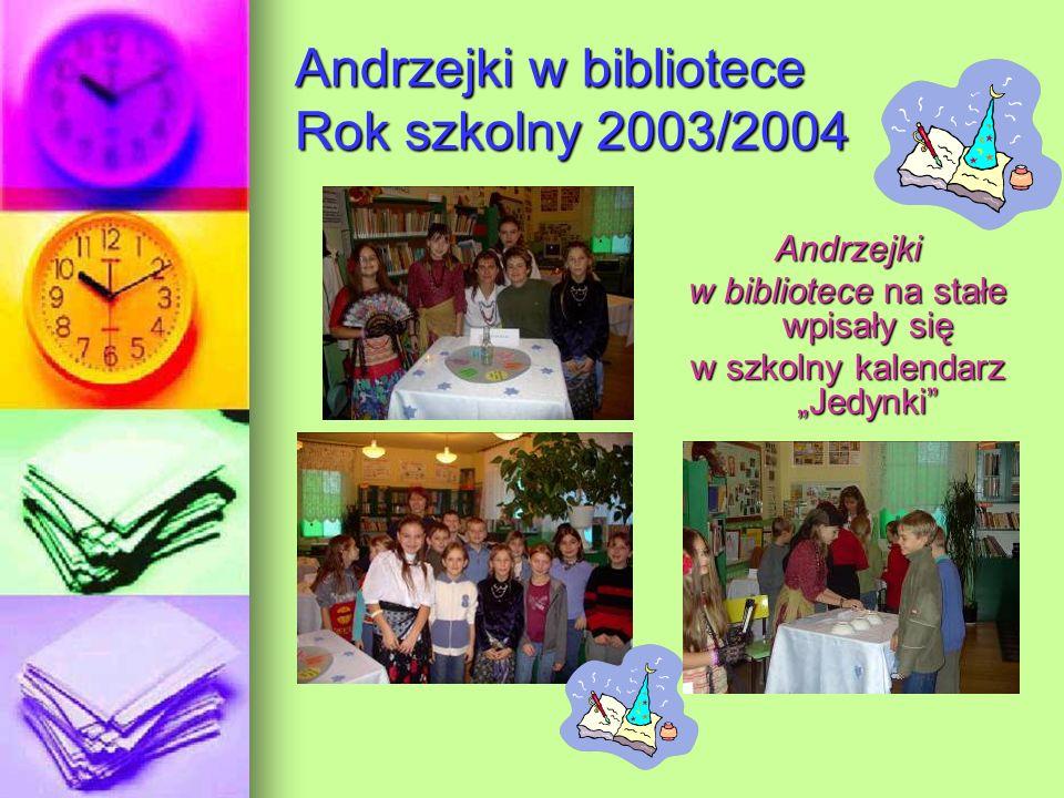 Andrzejki w bibliotece Rok szkolny 2003/2004