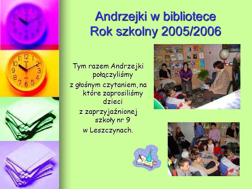 Andrzejki w bibliotece Rok szkolny 2005/2006