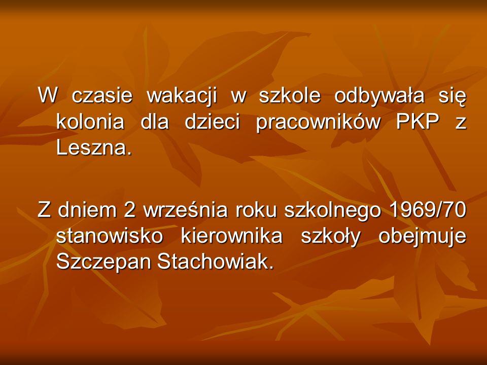 W czasie wakacji w szkole odbywała się kolonia dla dzieci pracowników PKP z Leszna.