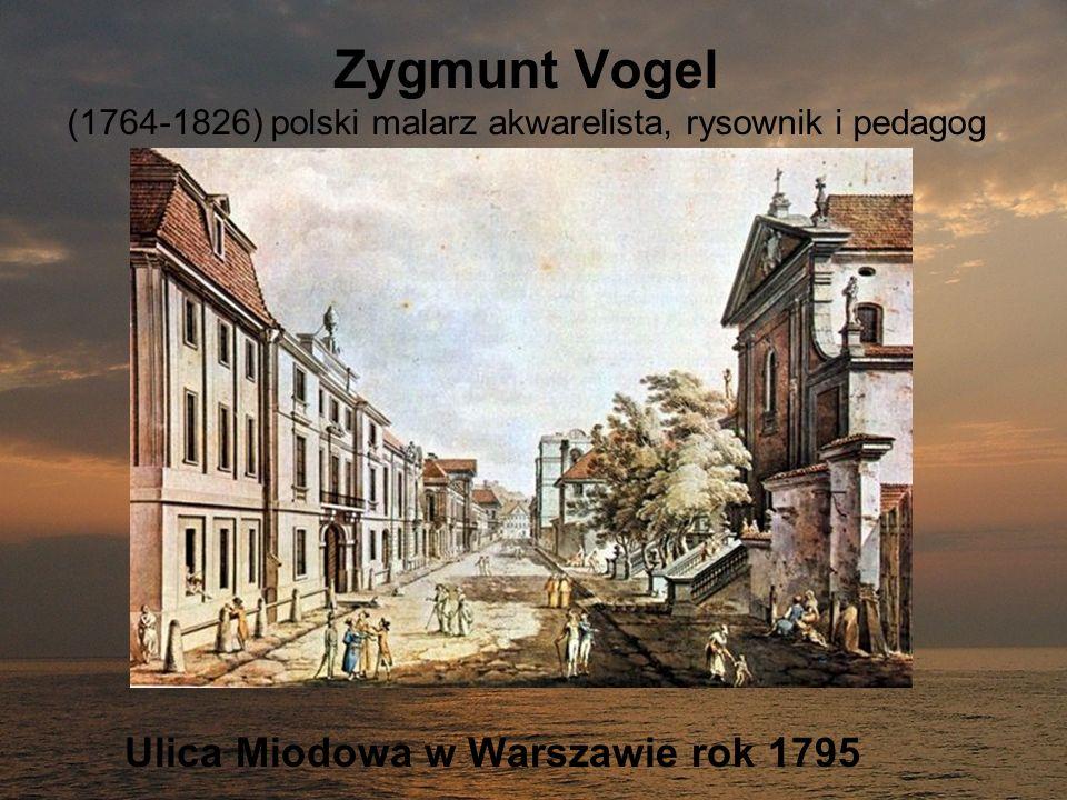Zygmunt Vogel (1764-1826) polski malarz akwarelista, rysownik i pedagog