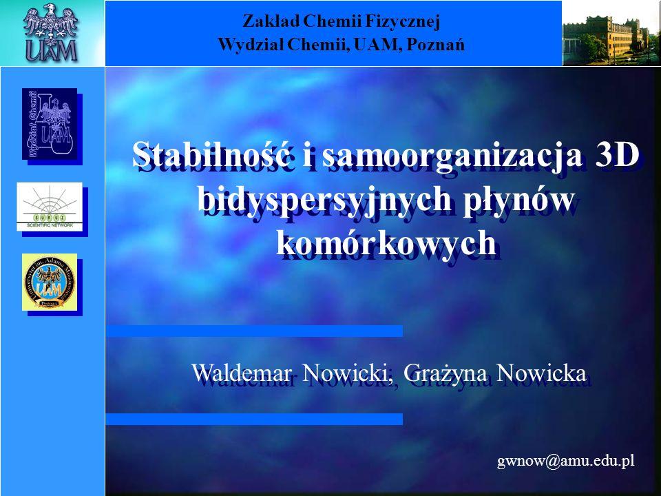Zakład Chemii Fizycznej Wydział Chemii, UAM, Poznań