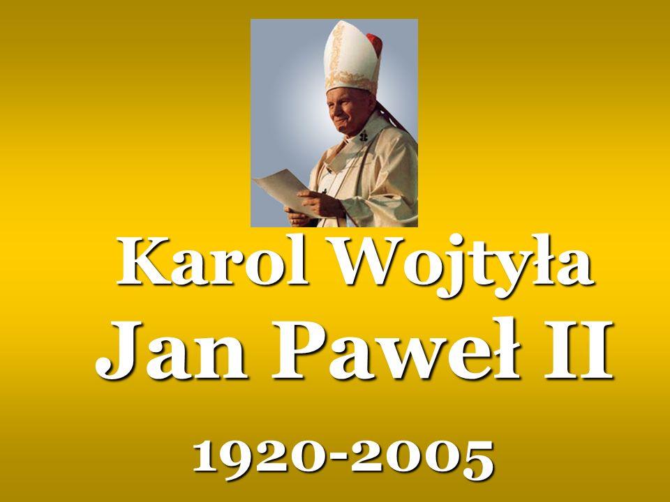 Karol Wojtyła Jan Paweł II