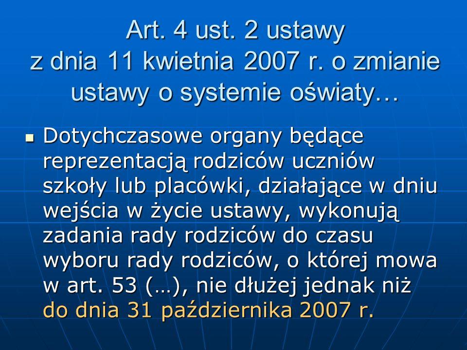Art. 4 ust. 2 ustawy z dnia 11 kwietnia 2007 r