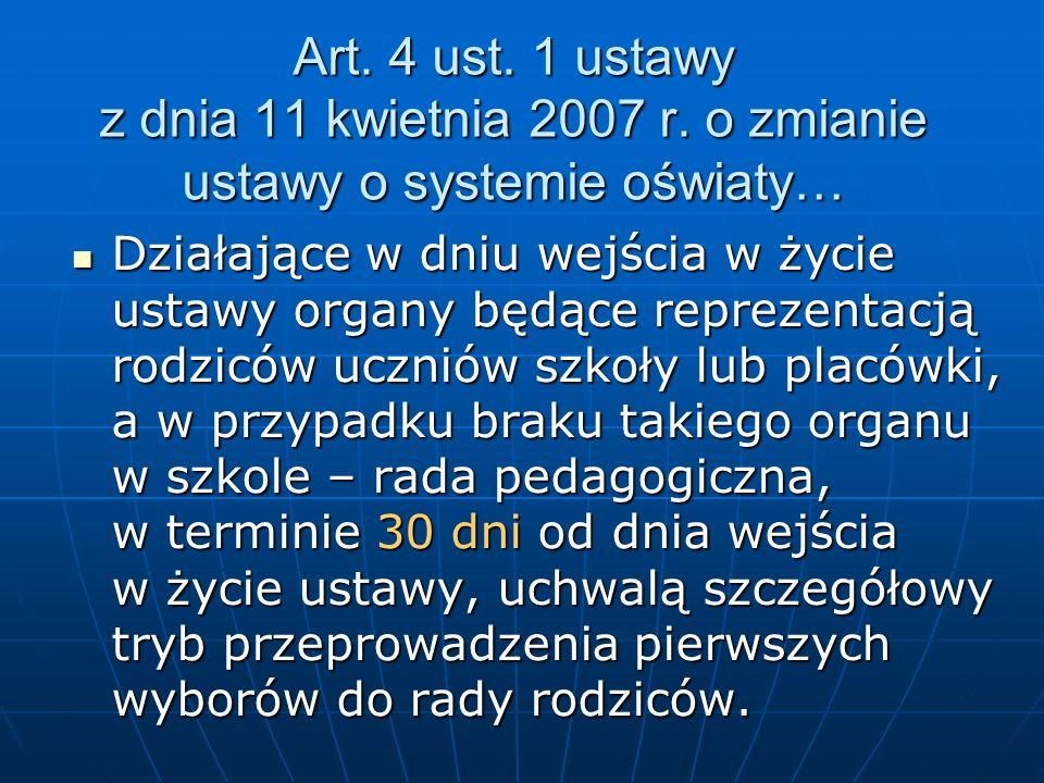Art. 4 ust. 1 ustawy z dnia 11 kwietnia 2007 r