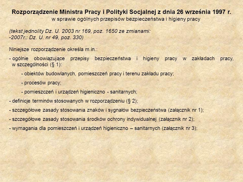 Rozporządzenie Ministra Pracy i Polityki Socjalnej z dnia 26 września 1997 r. w sprawie ogólnych przepisów bezpieczeństwa i higieny pracy