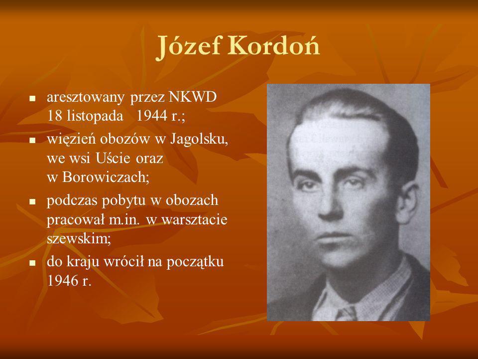 Józef Kordoń aresztowany przez NKWD 18 listopada 1944 r.;