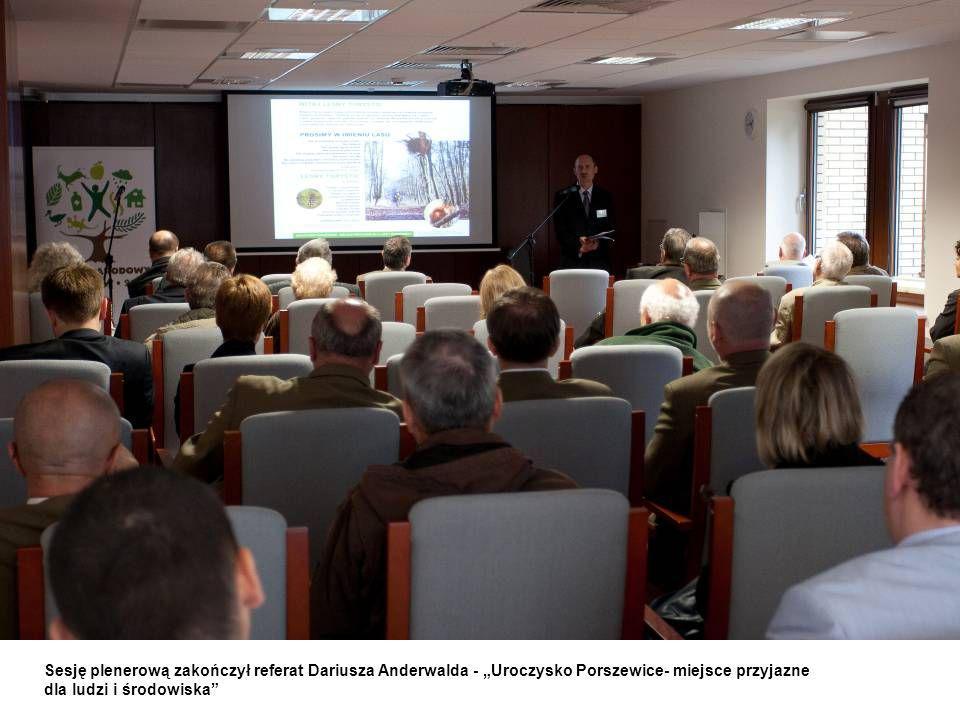 """Sesję plenerową zakończył referat Dariusza Anderwalda - """"Uroczysko Porszewice- miejsce przyjazne dla ludzi i środowiska"""
